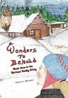 Wonders to Behold 9781453510926 by Milton L Ramsden Hardback