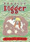Project Digger by Emeritus Professor of Political Science Michael Marsh (Paperback / softback, 2015)