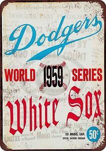 "1959 World Series Dodgers vs. White Sox Rustic Retro Metal Sign 8"" x 12"""