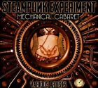 Steampunk Experiment: Mechanical Cabaret [Digipak] by Various Artists (CD, 2013, CIA - Copeland Int'l)