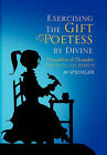 Exercising the Gift Poetess by Divine: Daughter of Thunder: The Birth and Rebirth by M Springer (Paperback / softback, 2011)