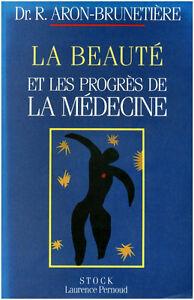 Livre-la-beaute-et-les-progres-de-la-medecine-Dr-R-Aron-Brunetiere-book