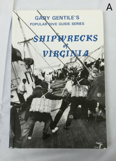 Gary Gentile Dive Guide Series Shipwrecks of Virginia 1992 1st Edition Diving