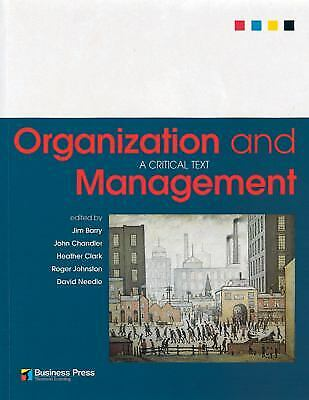 Organization and Management : A Critical Text by Barry, Jim