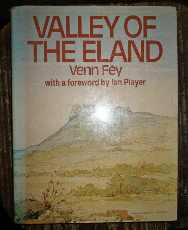 Valley of the Eland by Venn Fey