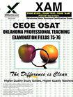 Ceoe Opte Oklahoma Professional Teaching Examination Fields 75, 76 Teacher Certification Test Prep Study Guide by Sharon Wynne (Paperback / softback, 2006)