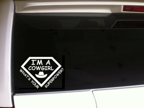 """Cowgirls Superpower Car Decal Vinyl Sticker 6/"""" *C11* country horses farm rodeo"""