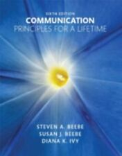 Communication: Principles for a Lifetime (6th Edition) by Beebe, Steven A., Bee