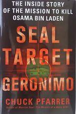 SEAL TARGET GERONIMO Mission to Kill Osama Bin Ladin by C Pfarrer 2011 Hardcover