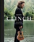 Danny Clinch: Still Moving by Danny Clinch (Hardback, 2014)