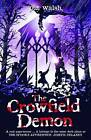 The Crowfield Demon by Pat Walsh (Paperback, 2011)
