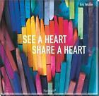 See a heart, share a heart von Eric Telchin (2014, Gebundene Ausgabe)
