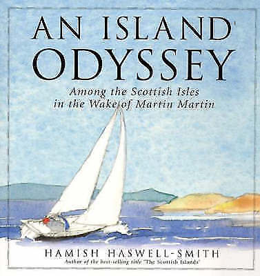1 of 1 - An Island Odyssey, Haswell-Smith, Hamish,