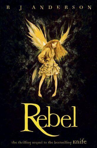 1 of 1 - Rebel (Knife) By  R J Anderson