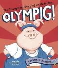 Olympig! by Victoria Jamieson (Paperback, 2016)