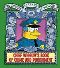 Chief Wiggum's Book of Crime and Punishment by Matt Groening (Hardback, 2010)