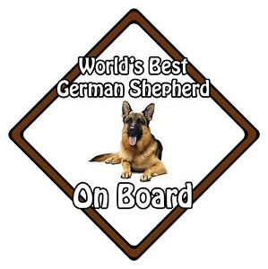 Non-Personalised-Dog-On-Board-Car-Safety-Sign-World-039-s-Best-German-Shepherd