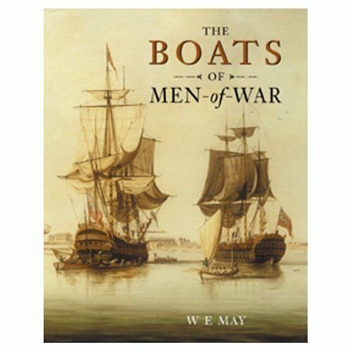 The Boats of Men of War By W.E. May