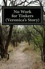 Veronica's Story by MR Michael Lancaster Oates (Paperback / softback, 2015)
