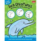 Sea Creatures & Other Favorite Animals: Learn to Draw Land and Sea Animals Step by Step! by Walter Foster, Philippe Legendre (Paperback, 2014)