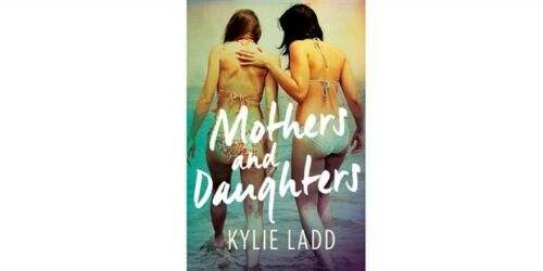 1 of 1 - Mothers and Daughters by Ladd, Kylie 9781760110666