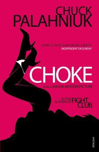 1 of 1 - Choke,Chuck Palahniuk- 9780099535256