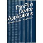 Thin Film Device Applications by Kasturi Lal Chopra (Paperback, 2011)