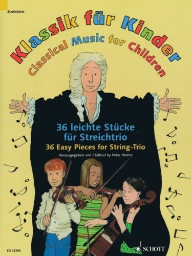 NEW 049044875 Classical Music for Children 36 Easy Pieces for String Trio Book