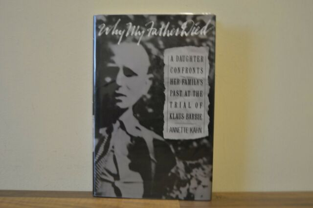 Why My Father Died: Trial of Klaus Barbie - Annette Kahn H/B 1991 1st 1st (M)