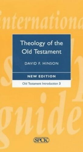 New, Theology of the Old Testament (International Study Guide (ISG)), Hinson, Da