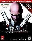 Hitman : Contracts: Prima's Official Strategy Guide by Prima Temp Authors Staff and Stephen Stratton (2004, Paperback)