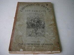 Details About Histoire De France En 100 Tableaux Livre Ancien En L Etat Complet