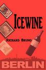 Icewine by R R Bruno (Paperback / softback, 2010)