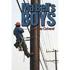 Ma Bell's Boys by Charles Colvard (Paperback / softback, 2014)
