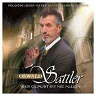 Wer Glaubt Ist Nie Allein von Oswald Sattler (2012)