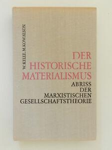Der-historische-Materialismus-Kelle-Kowalson-Marxistische-Gesellschaftstheorie