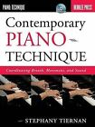 Contemporary Piano Technique: Coordinating Breath, Movement, and Sound by Stephany Tiernan (Mixed media product, 2011)