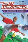 The Comeback Challenge by Matt Christopher (1996, Paperback)