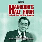 Hancock's Half Hour: 20 Episodes of the Classic BBC Radio Comedy Series: Series 5 by Alan Simpson, Ray Galton (CD-Audio, 2016)