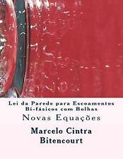 Lei Da Parede para Escoamentos Bi-Fásicos Com Bolhas by Marcelo Bitencourt...