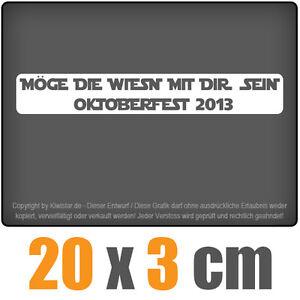 Moege-die-Wiesn-mit-dir-sein-20-x-3-cm-JDM-Decal-Sticker-Weiss-Scheibenaufkleber