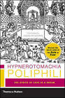 Hypnerotomachia Poliphili: The Strife of Love in a Dream by Francesco Colonna (Paperback, 2005)
