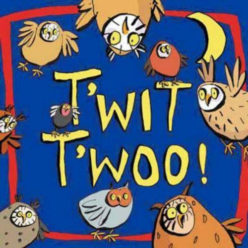 1 of 1 - T'wit T'woo!, New,  Book