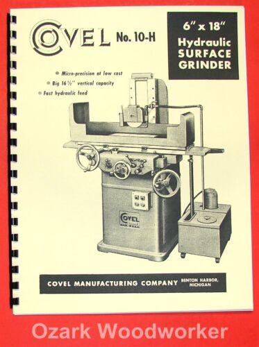 COVEL No 10H 618 Surface Grinder 6x18 Operator /& Parts Manual 0165