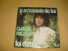 Claude Michel ‎– Je M'ennuie De Toi 45 RPM 7'' Single