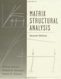 matrix structural analysis by richard h gallagher ronald d rh ebay com Elemental Stiffness Matrix free download matrix structural analysis mcguire solution manual