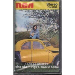Claudio-Baglioni-MC7-Gira-Che-Ti-Rigira-Amore-Bello-RCA-0035621058741