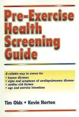 Pre-Exercise Health Screening Guide, Olds, Tim & Norton, Kevin, Used; Good Book
