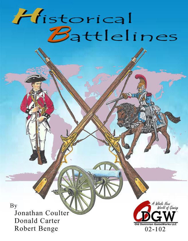 HISTORICAL BATTLELINES - OLD DOMINION GAMEWORKS - 1600-1800