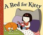 A Bed for Kitty by Yasmine Surovec (Hardback, 2014)